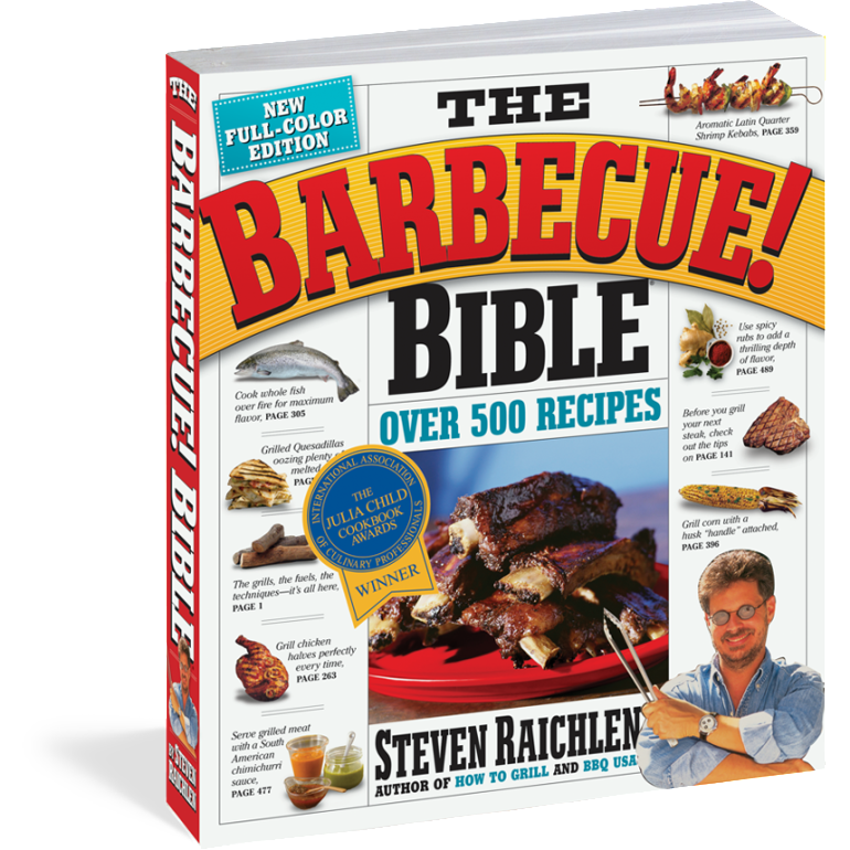 The Barbecue Bible, by Steven Raichlen
