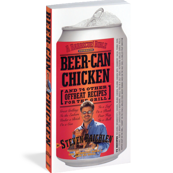 Beer-Can Chicken, by Steven Raichlen