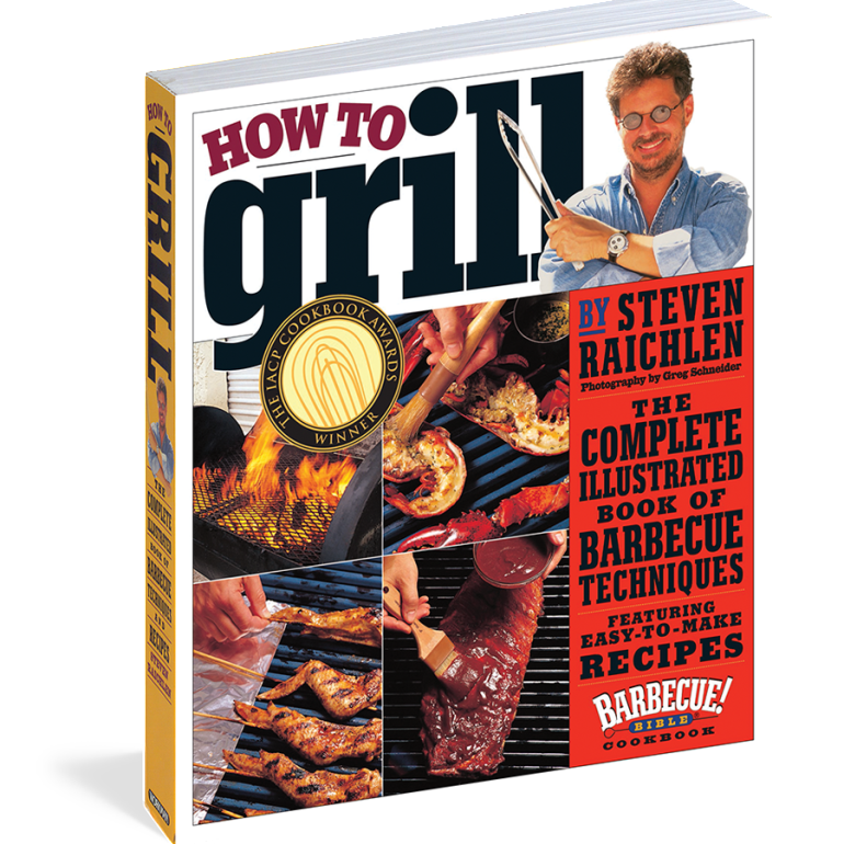 How to Grill, by Steven Raichlen